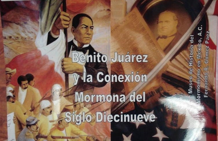 Image for Benito Juarez and the Mormon Connection in the 19th Century (In English and Spanish)  BENITO JUAREZ Y LA CONEXION MORMONA DEL SIGLO DIECINUEVE
