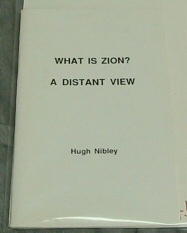 Image for WHAT IS ZION? - A Distant View