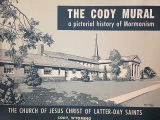 Image for The Cody mural: A pictorial history of Mormonism -  Lest We Forget