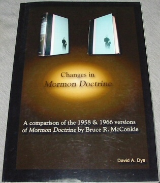 Image for CHANGES IN BRUCE R. MCCONKIE'S MORMON DOCTRINE - A Comparison of the 1958 & 1966 Editions - a Comparative Study