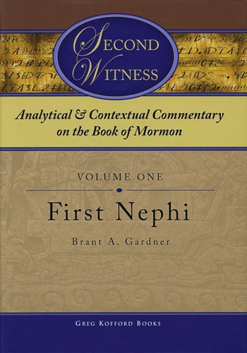 Image for ANALYTICAL AND CONTEXTUAL COMMENTARY ON THE BOOK OF MORMON - VOL 1 - (First Nephi)