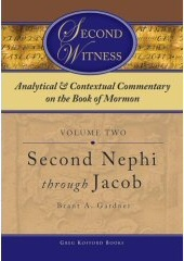 Image for ANALYTICAL AND CONTEXTUAL COMMENTARY ON THE BOOK OF MORMON - VOL 2 - (Second Nephi through Jacob)