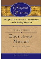 Image for Analytical and Contextual Commentary on the Book of Mormon - Vol 3 - (Enos through Mosiah)