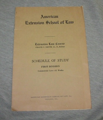 Image for AMERICAN EXTENSION SCHOOL OF LAW -  Schedule of Study, First Division, Commercial Law-52 Weeks