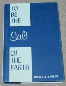 Image for TO BE THE SALT OF THE EARTH - Messages on the Nature of Christ, the Church, and Discipleship