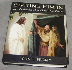 Image for Inviting Him in - How the Atonement Can Change Your Family