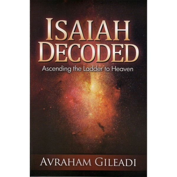 Image for Isaiah Decoded: Ascending the Ladder to Heaven