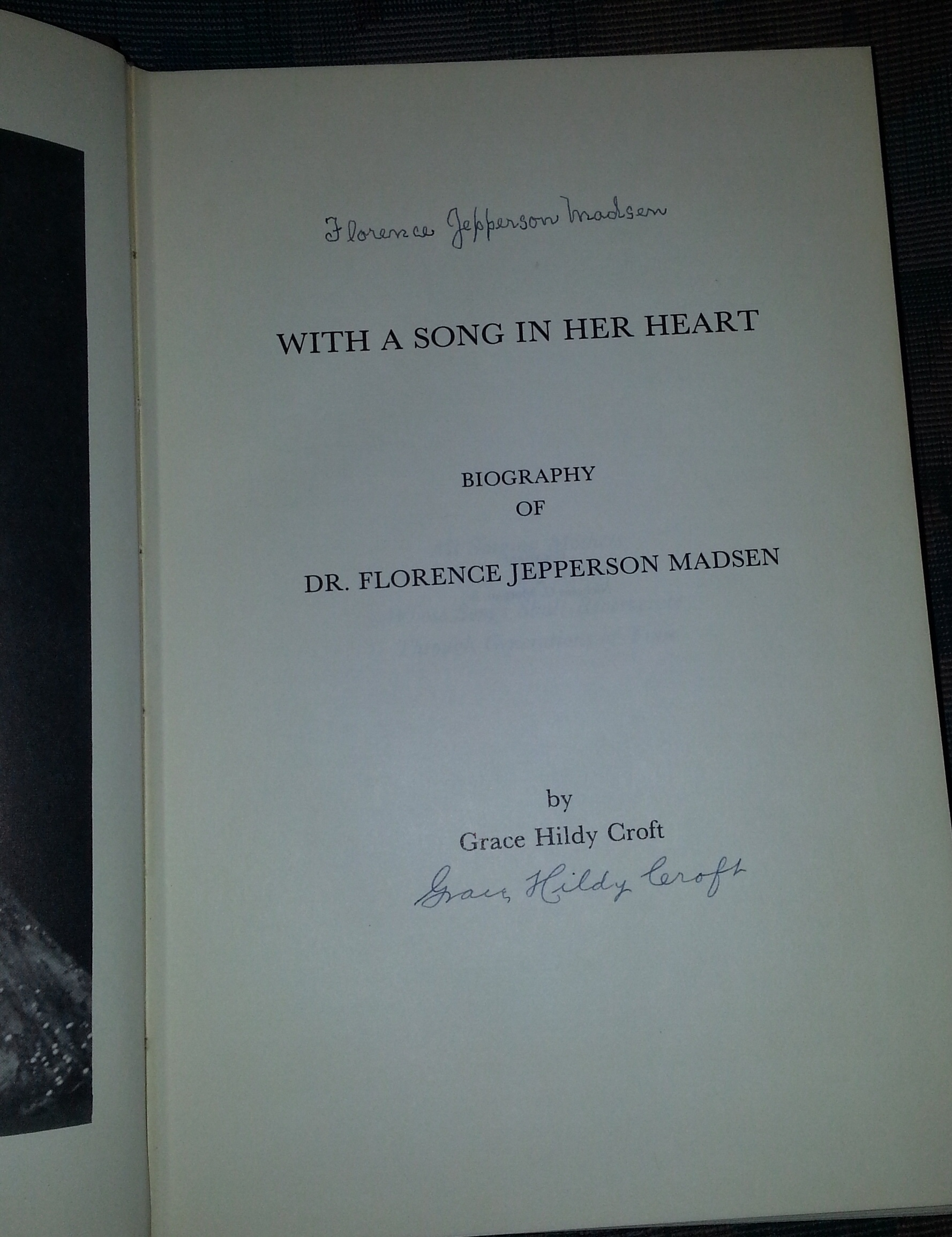 Image for WITH A SONG IN HER HEART - SIGNED Biography of Dr. Florence Jepperson Madsen
