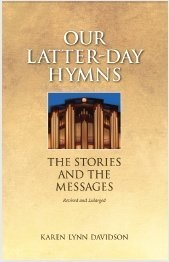 Image for OUR LATTER-DAY HYMNS - The Stories and the Messages