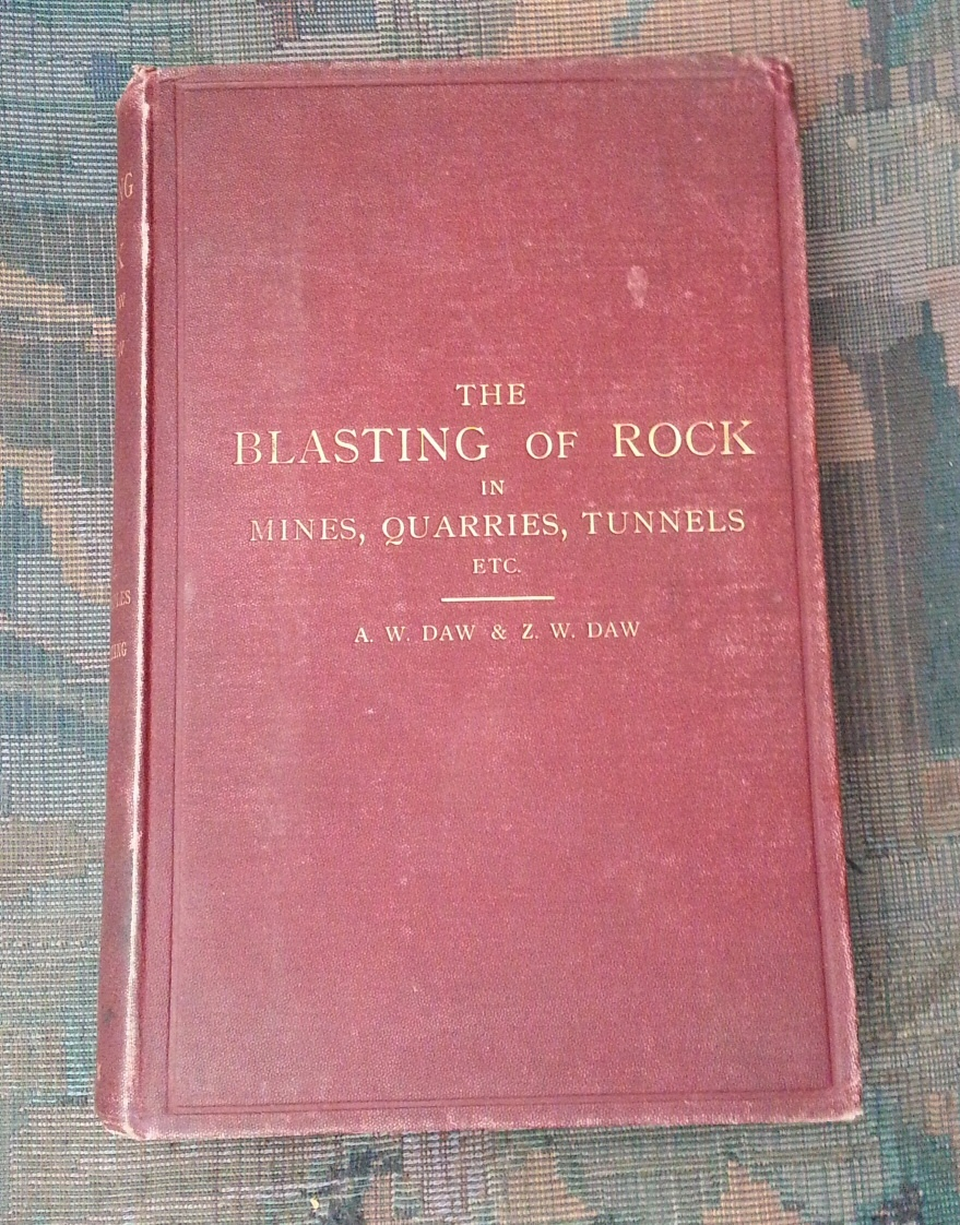 Image for The blasting of rock in mines, quarries, tunnels, etc. A scientific and practical treatise for the use of engineers and others engaged in mining, quarrying, tunneling, & and for mining and engineering students