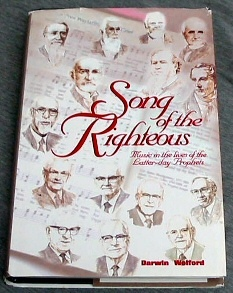 Image for SONG OF THE RIGHTEOUS - Music in the Lives of the Latter-Day Prophets