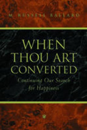 Image for When Thou Art Converted - Continuing Our Search for Happiness