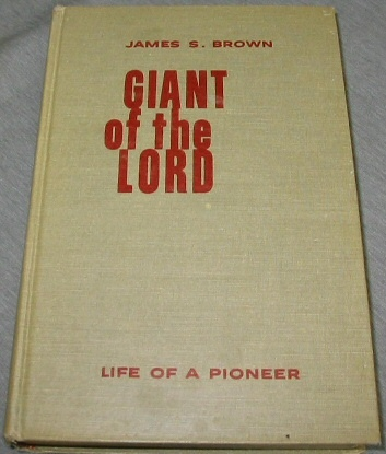 Image for GIANT OF THE LORD - Life of a Pioneer
