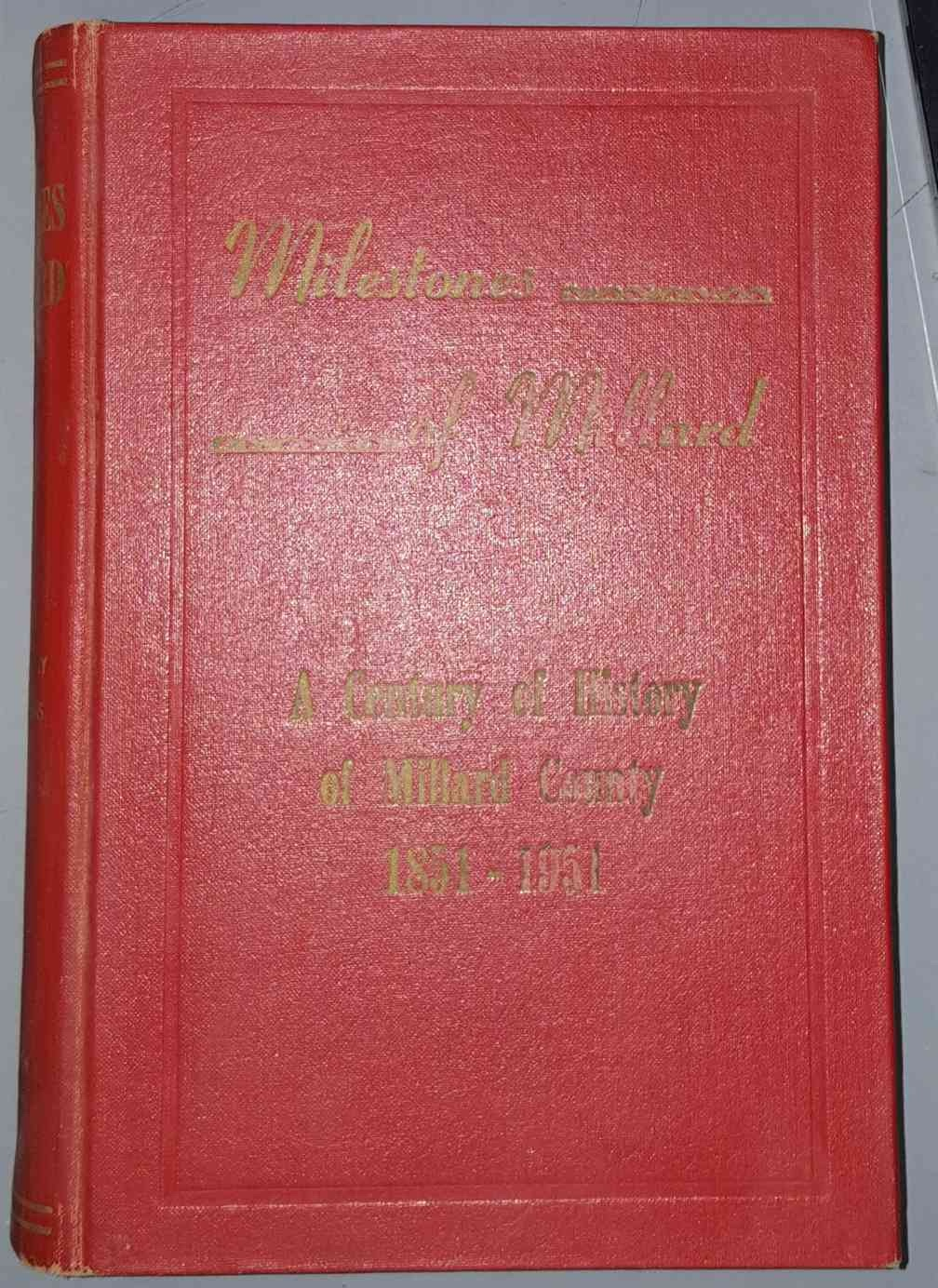 Image for Milestones of Millard: A Century of History of Millard County 1851-1951 & Index