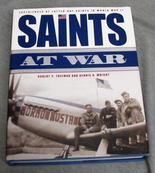 Image for Saints At War - Experience of Latter-Day Saints in World War II