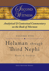 Image for ANALYTICAL AND CONTEXTUAL COMMENTARY ON THE BOOK OF MORMON - VOL 5 - (Helaman through Third Nephi)