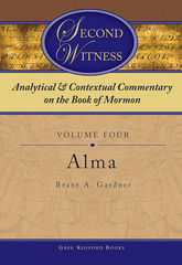 Image for Analytical and Contextual Commentary on the Book of Mormon - Vol 4 - (Alma)
