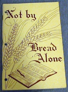 Image for Not by Bread Alone - 1963-64 Inservice Lessons for Primary Workers