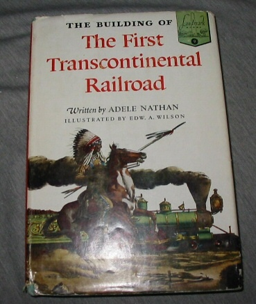 Image for THE BUILDING OF THE FIRST TRANSCONTINENTAL RAILROAD