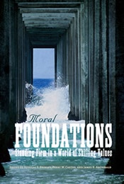 Image for MORAL FOUNDATIONS - Standing Firm in a World of Shifting Values