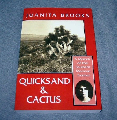 Image for QUICKSAND AND CACTUS - A Memoir of the Southern Mormon Frontier