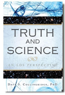 Image for Truth and Science - An LDS Perspective