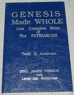 Image for GENESIS MADE WHOLE -  One complete story of the patriarchs
