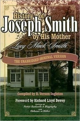 Image for History of Joseph Smith by His Mother - The Unabridged Original Version