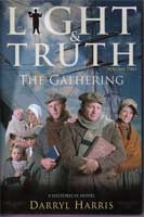 Image for The Gathering (Light & Truth) Vol 2