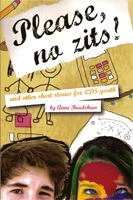 Image for Please No Zits - And Other Short Stories for Lds Youth