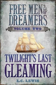 Image for Free Men and Dreamers - Vol 2 - Twilight's Last Gleaming