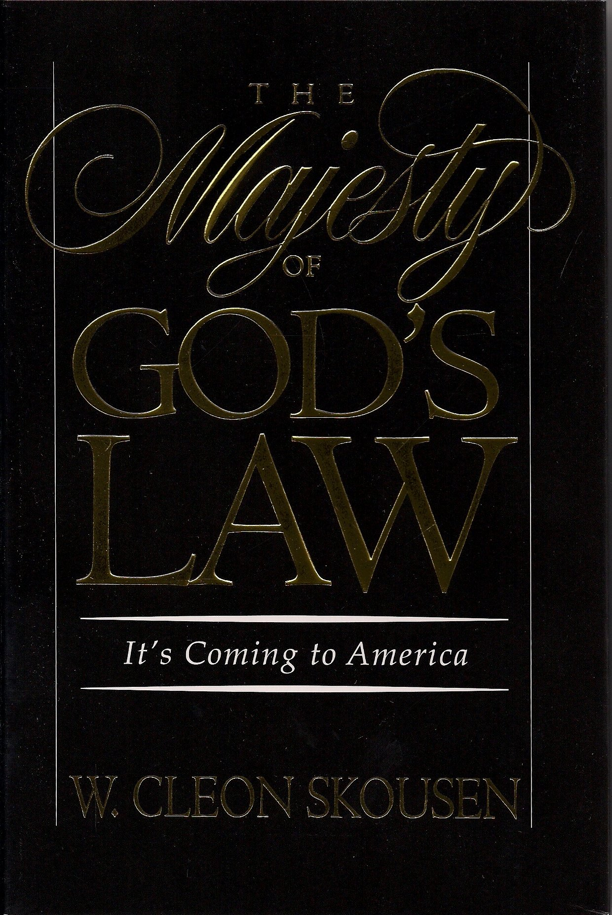 Image for The Majesty of God's Law - It's Coming to America