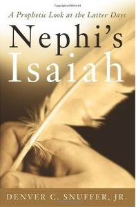 Image for NEPHI'S ISAIAH - A Prophetic Look At the Latter Days