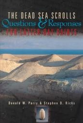 Image for THE DEAD SEA SCROLLS -  Questions and Responses for Latter-Day Saints