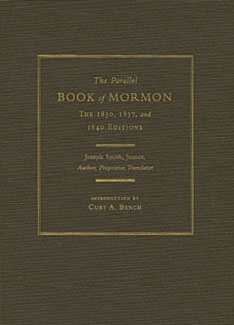 Image for The Parallel Book of Mormon  The 1830, 1837, and 1840 Editions