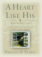 Image for A HEART LIKE HIS - Making Space for God's Love in Your Life