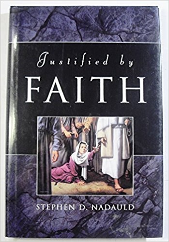 Image for JUSTIFIED BY FAITH -