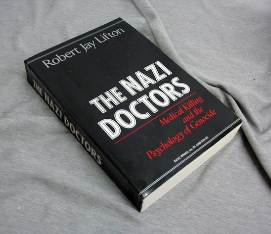 Image for THE NAZI DOCTORS -  Medical Killing and the Psychology of Genocide
