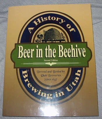 Image for Beer in the Beehive - A History of Brewing in Utah
