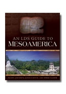 Image for AN LDS GUIDE TO MESOAMERICA