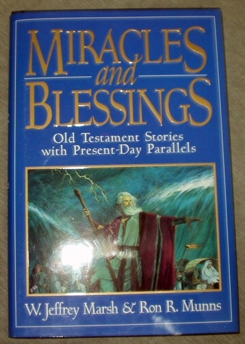 Image for MIRACLES AND BLESSINGS - Old Testament Stories with Present-Day Parallels