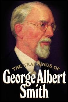 Image for THE TEACHINGS OF GEORGE ALBERT SMITH