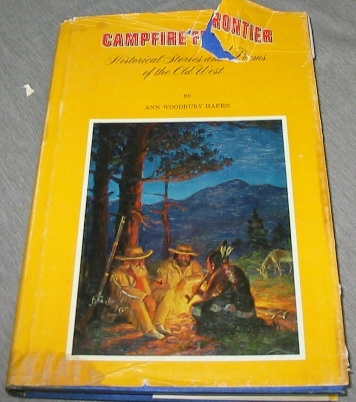 Image for CAMPFIRE FRONTIER Historical Stories and Poems of the Old West