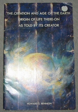 Image for THE CREATION AND AGE OF THE EARTH ORIGIN OF LIFE THERE-ON AS TOLD BY ITS CREATOR