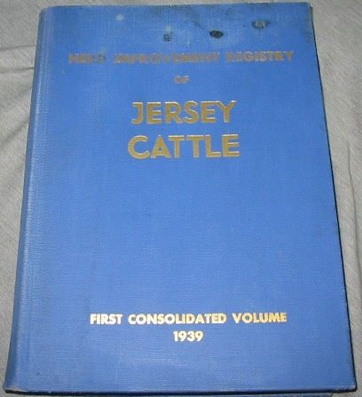 Image for THE HERD IMPROVEMENT REGISTRY OF JERSEY CATTLE - Containing all Herd Averages and Individual Records Accepted from July 1, 1928 to December 31, 1938.