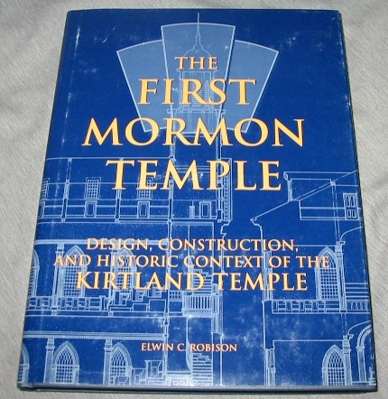 Image for The First Mormon Temple -  Design, Construction, and Historic Context of the Kirtland Temple