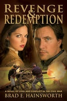 Image for REVENGE & REDEMPTION - A Novel of Love and Conflict in the Civil War