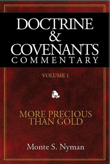 Image for Doctrine and Covenants Commentary - Vol 1 - More Precious Than Gold