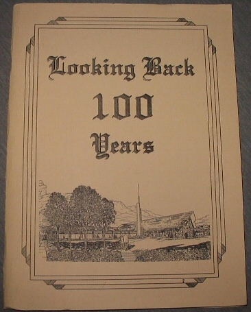 Image for Looking Back 100 Years; A Commemorative History of the Pleasant View First ward of the Provo Utah Sharon East Stake