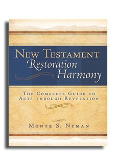 Image for New Testament Restoration Harmony - A Complete Guide to Acts through Revelation